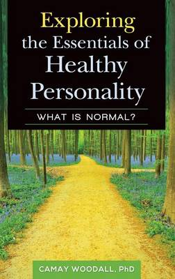 Exploring the Essentials of Healthy Personality: What is Normal?