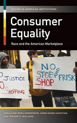 Consumer Equality: Race and the American Marketplace