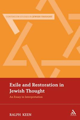 Exile and Restoration in Jewish Thought: An Essay in Interpretation