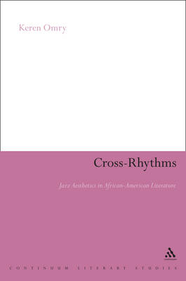 Cross-rhythms: Jazz Aesthetics in African-American Literature