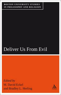 Deliver Us from Evil: Boston University Studies in Philosophy and Religion