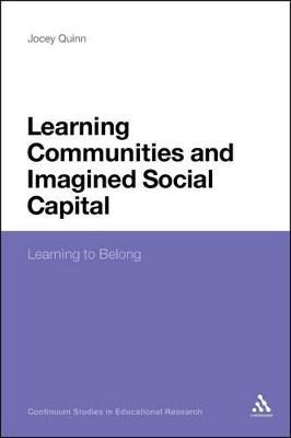 Learning Communities and Imagined Social Capital: Learning to Belong