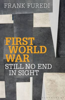 First World War: Still No End in Sight