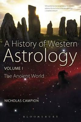 A History of Western Astrology: v. 1: Ancient World