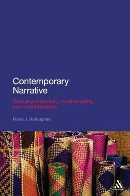 Contemporary Narrative: Textual Production, Multimodality and Multiliteracies