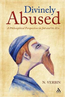 Divinely Abused: A Philosophical Perspective on Job and His Kin