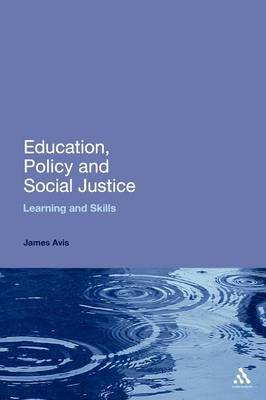 Education, Policy and Social Justice: Learning and Skills