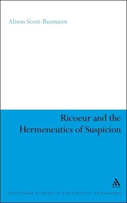 Ricoeur and the Hermeneutics of Suspicion
