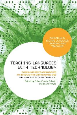Teaching Languages with Technology: Communicative Approaches to Interactive Whiteboard Use