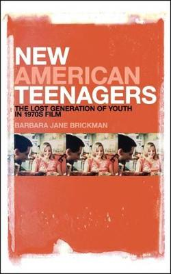 New American Teenagers: The Lost Generation of Youth in 1970s Film