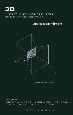 3D: History, Theory and Aesthetics of the Transplane Image
