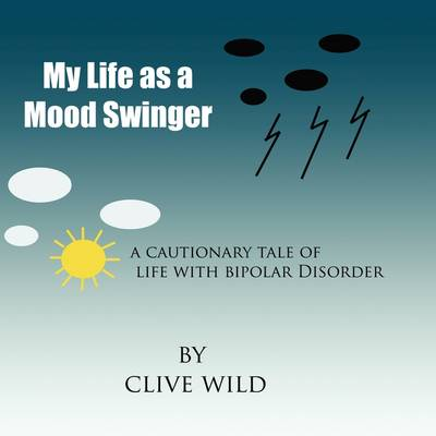 My Life as a Mood Swinger