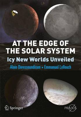 At the Edge of the Solar System: Icy New Worlds Unveiled