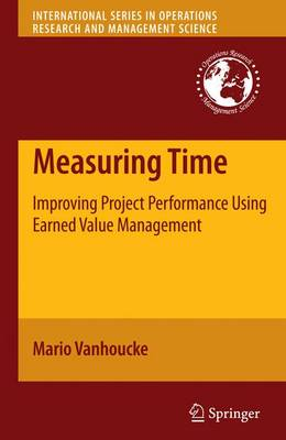Measuring Time: Improving Project Performance Using Earned Value Management