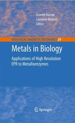 Metals in Biology: Applications of High-Resolution EPR to Metalloenzymes