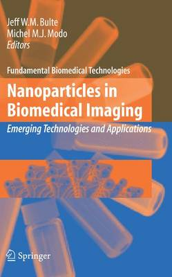 Nanoparticles in Biomedical Imaging: Emerging Technologies and Applications