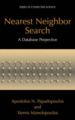 Nearest Neighbor Search:: A Database Perspective