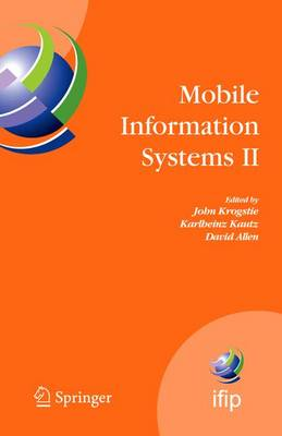 Mobile Information Systems II: IFIP Working Conference on Mobile Information Systems, MOBIS 2005, Leeds, UK, December 6-7, 2005