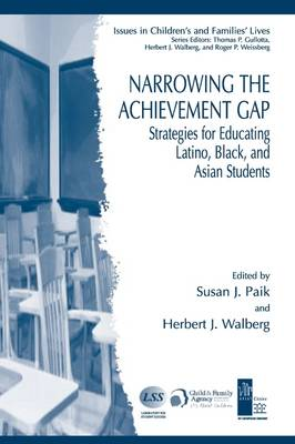 Narrowing the Achievement Gap: Strategies for Educating Latino, Black, and Asian Students