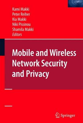 Mobile and Wireless Network Security and Privacy