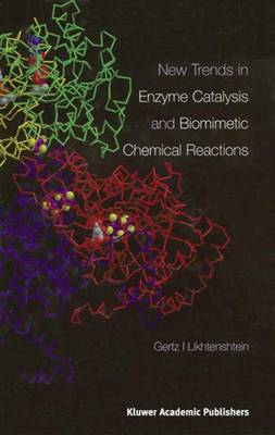 New Trends in Enzyme Catalysis and Biomimetic Chemical Reactions