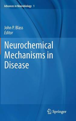Neurochemical Mechanisms in Disease