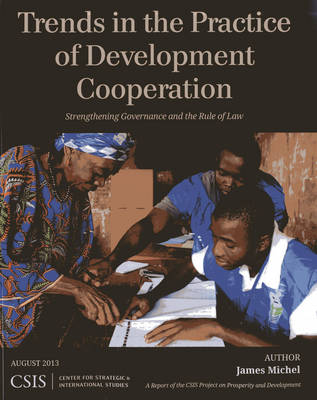 Trends in the Practice of Development Cooperation: Strengthening Governance and the Rule of Law