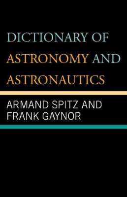 Dictionary of Astronomy and Astronautics