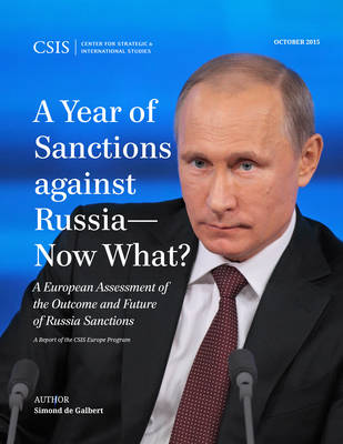 A Year of Sanctions Against Russia-Now What?: A European Assessment of the Outcome and Future of Russia Sanctions
