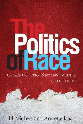 The Politics of Race: Canada, the United States, and Australia