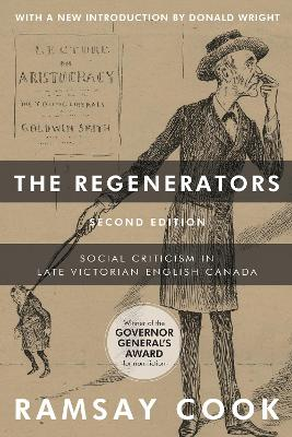 The Regenerators, 2nd Edition: Social Criticism in Late Victorian English Canada