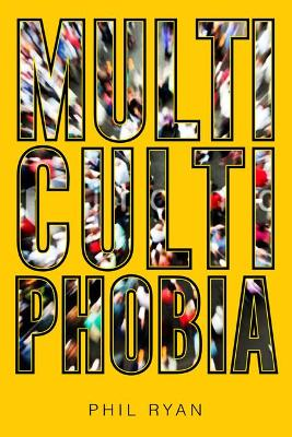 Multicultiphobia