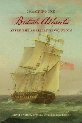 Imagining the British Atlantic after the American Revolution