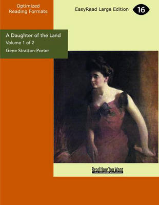 A Daughter of the Land (2 Volume Set)