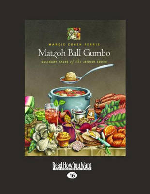 Matzoh Ball Gumbo (2 Volume Set): Culinary Tales of the Jewish South