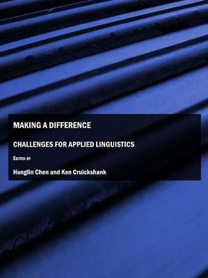 Making a Difference: Challenges for Applied Linguistics