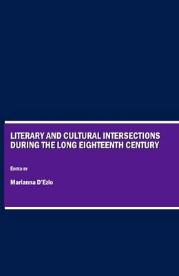 Literary and Cultural Intersections During the Long Eighteenth Century