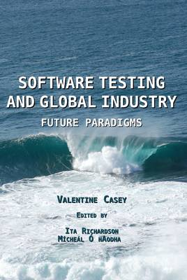 Software Testing and Global Industry: Future Paradigms