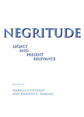 Negritude: Legacy and Present Relevance