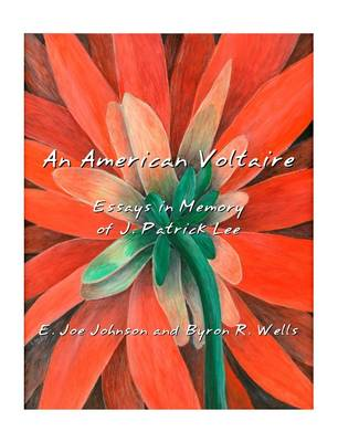 An American Voltaire: Essays in Memory of J. Patrick Lee