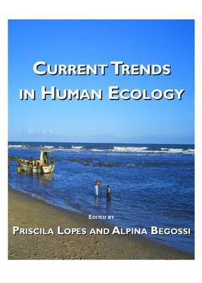 Current Trends in Human Ecology