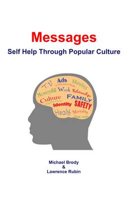 Messages: Self Help Through Popular Culture