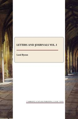 Letters and Journals: Vol. 1