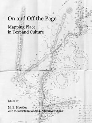 On and Off the Page: Mapping Place in Text and Culture