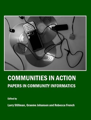 Communities in Action: Papers in Community Informatics