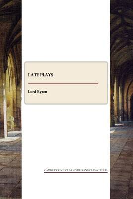 Late Plays and Poems