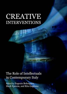 Creative Interventions: The Role of Intellectuals in Contemporary Italy