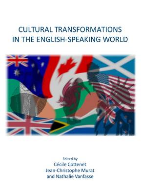 Cultural Transformations in the English-Speaking World