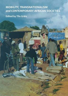 Mobility, Transnationalism and Contemporary African Societies