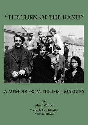 The Turn of the Hand: A Memoir from the Irish Margins